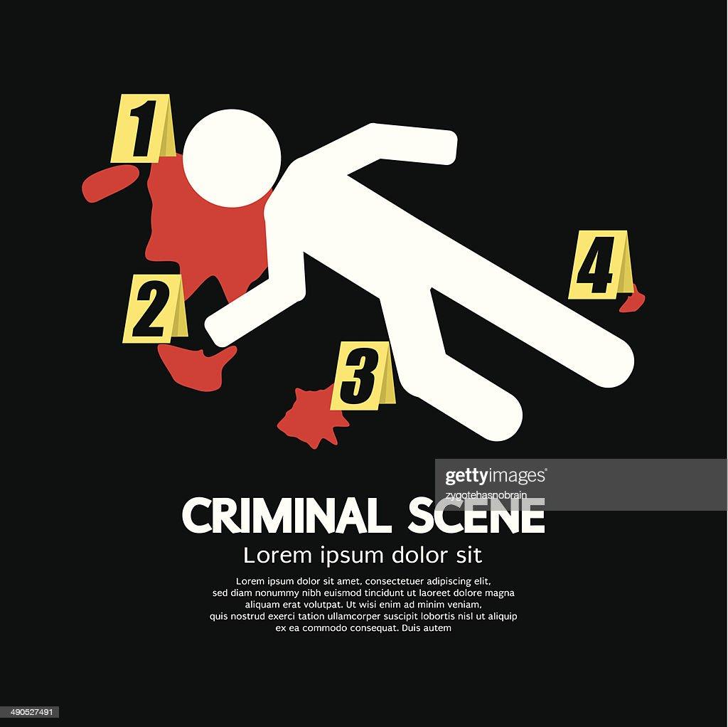 Criminal Scene