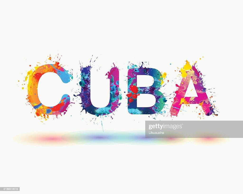 Cuba. Splash rainbow paint word