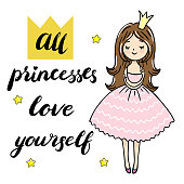Cute little princess is cuddeling yourself. All princesses love yourself text. Vector isolated illustration.