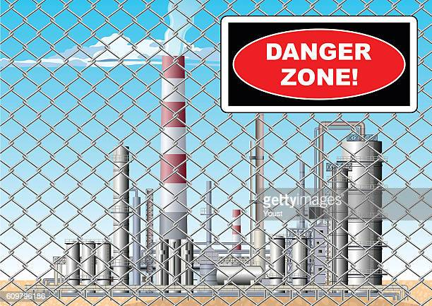 Danger Zone Sign at Oil refinery