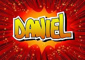 Daniel - Comic book style male name.