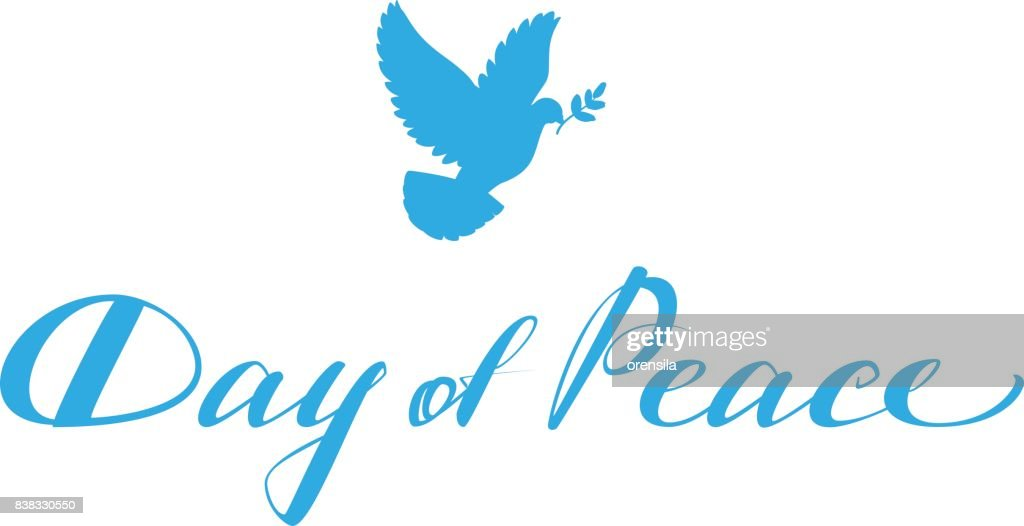 Day Of Peace Lettering Text For Greeting Card Blue Dove With Branch