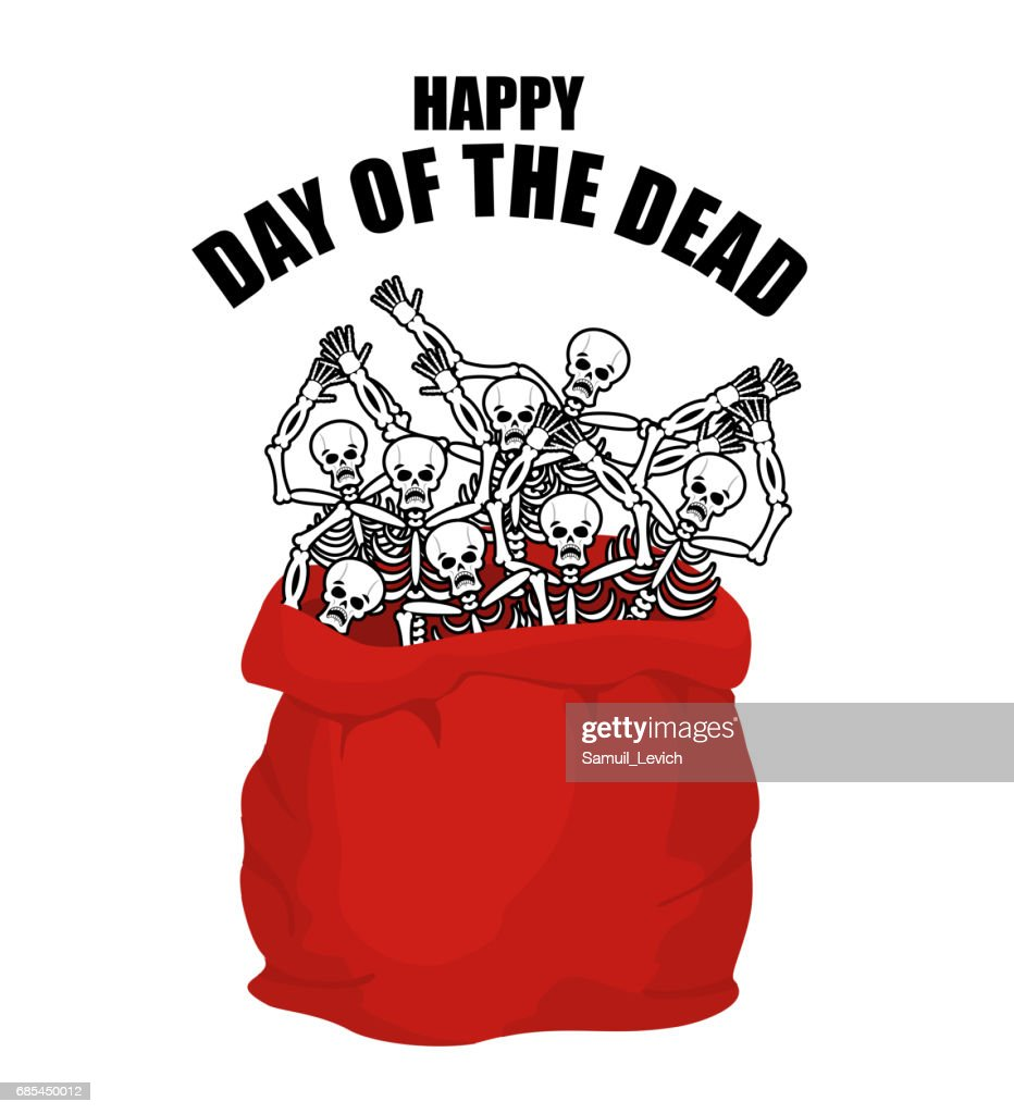 Day of the Dead. Skeletons in sack. Skull in bag. national holiday in Mexico. Mexican terrible feast