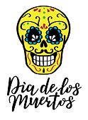 Day of the dead vector illustration with skull. Hand sketched lettering 'Dia de los Muertos' (Day of the Dead)