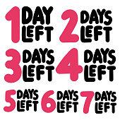1,2,3,4,5,6,7 days left. Vector illustrations on white background.