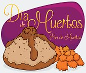 "Dead Bread, Marigold and Greeting Sign for ""Dia de Muertos"""
