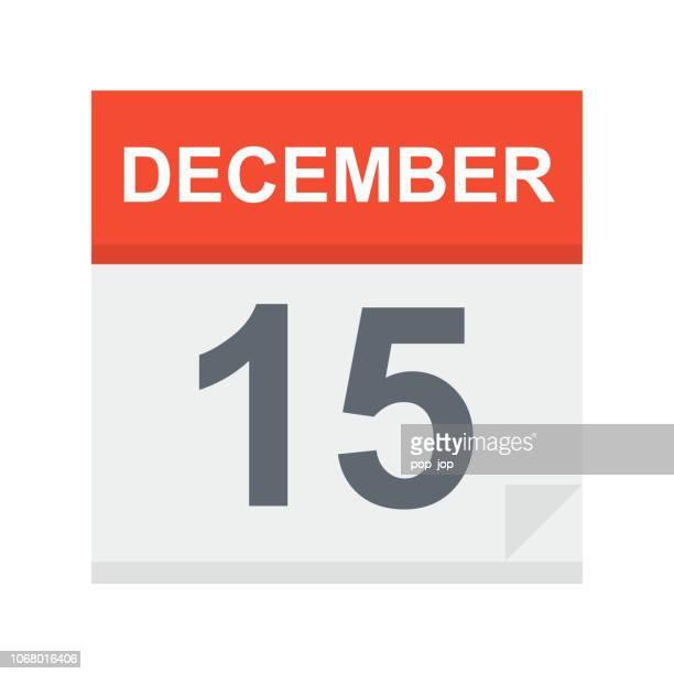 15. dezember - kalender-symbol - dezember stock-grafiken, -clipart, -cartoons und -symbole
