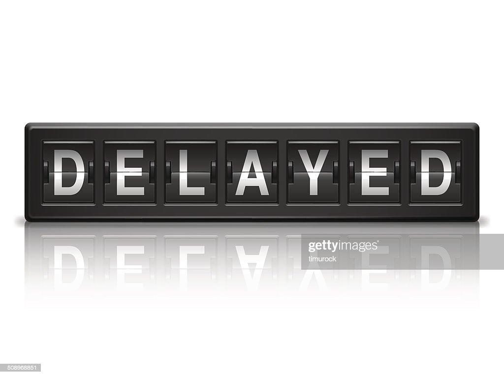 Delayed message.