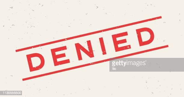 denied stamp - denial stock illustrations, clip art, cartoons, & icons
