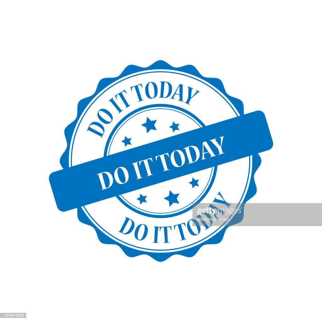 Do it today stamp illustration