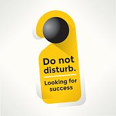 Do Not Disturb Door Sign with Looking for success text. Idea - Business success and growth, company strategy concept etc.