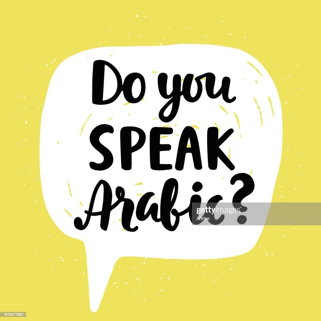 Do you speak Arabic?