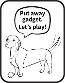 "Dog. Dachshund with a ball and Inscription ""Put away the gadget. Let's play!"". Black outline. Hand-drawn Dog. Realistically Painted Dachshund. Transparency. Vector illustration."