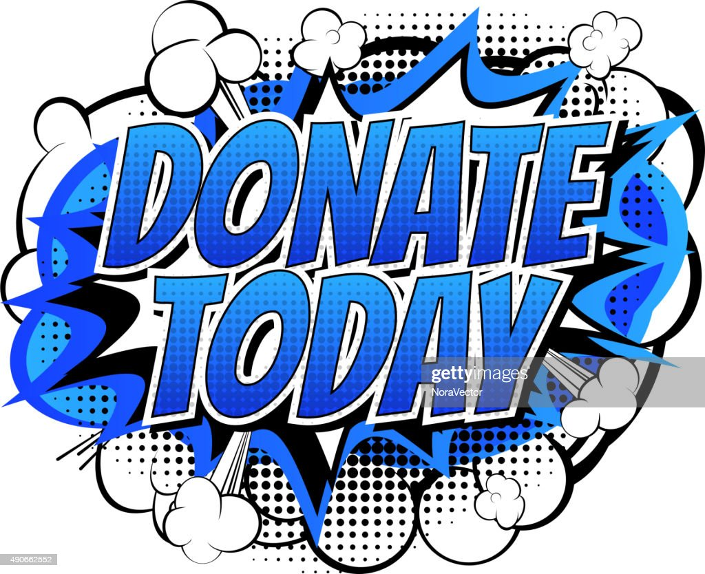 Donate today - Comic book style word.