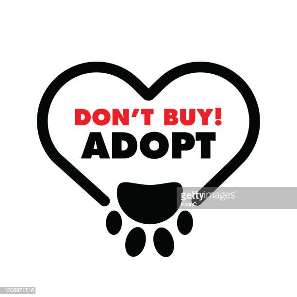 don't buy, adopt-. hand drawn inspirational quote about pet. lettering for posters, t-shirts, cards, invitations, stickers, banners. - adoption stock illustrations