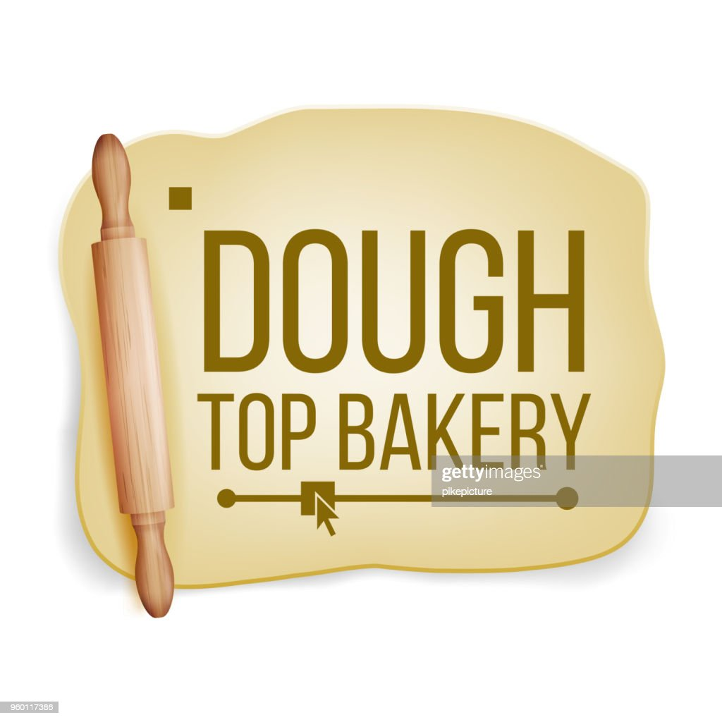 Dough Vector. Wooden Rolling Pin. Fresh Raw. Tasty. Design Element. Realistic Isolated Illustration