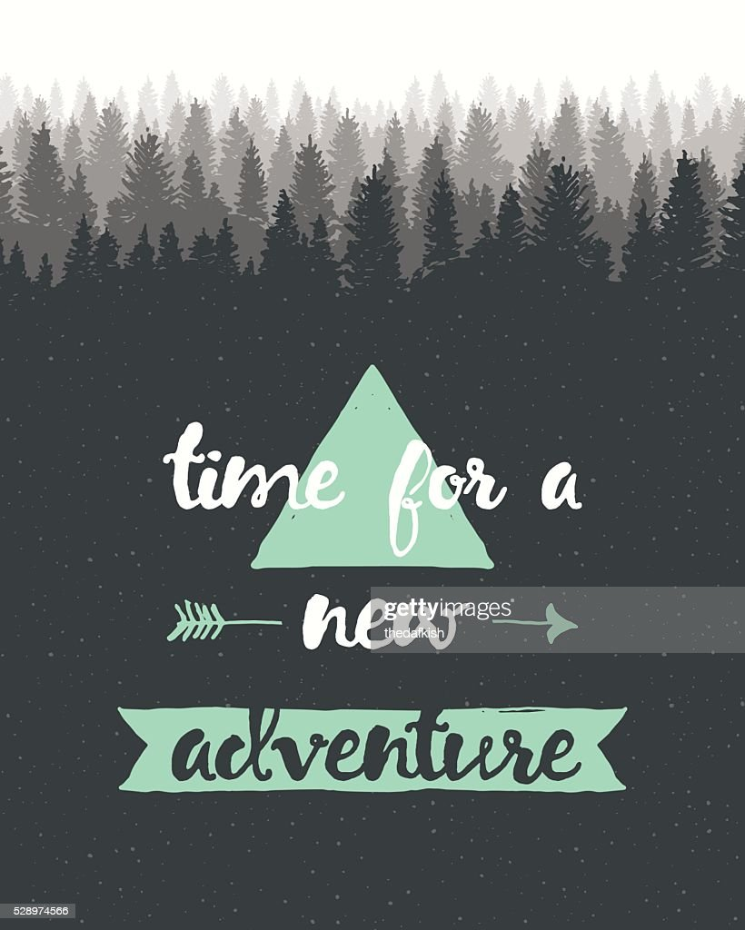 Drawn calligraphic quote time adventure poster