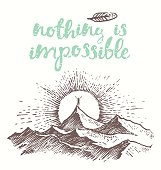 Drawn quote Nothing impossible Man top mountain