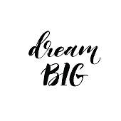 Dream big hand drawn card.