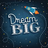 Dream big,cute  inspirational typographic quote poster