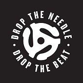 Drop the needle, drop the beat vinyl record emblem
