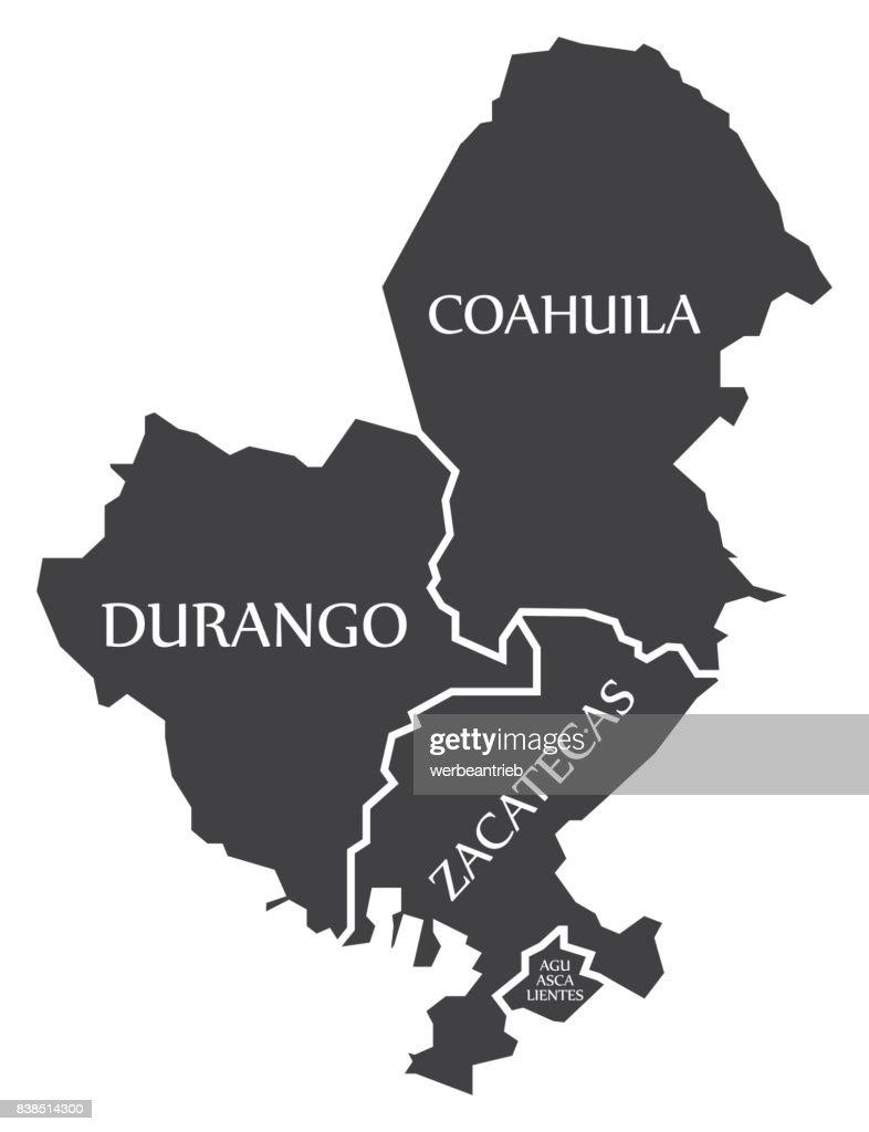 Durango - Coahuila - Zacatecas - Aguascalientes Map Mexico illustration