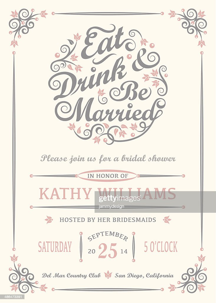 Eat Drink And Be Married Invitation Vector Art Getty Images
