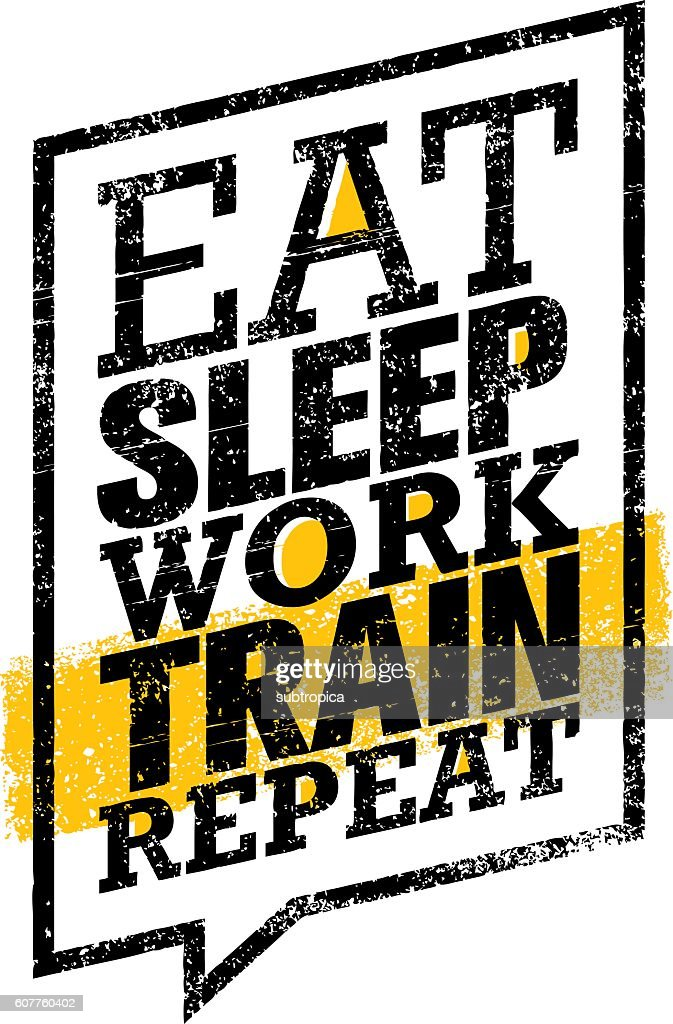 eat sleep work train repeat workout gym motivation banner template
