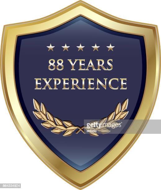 Achtzig acht Jahre Erfahrung Gold Shield