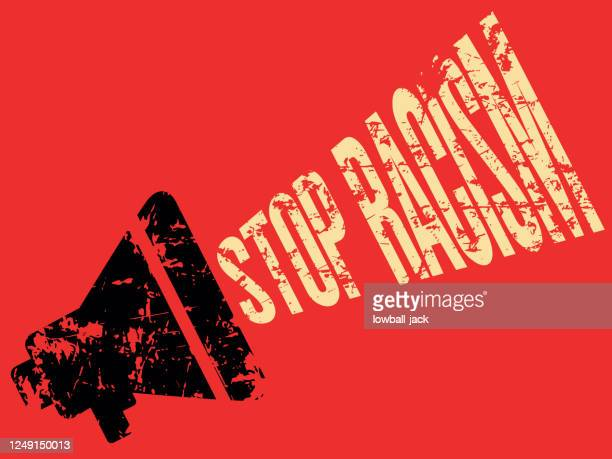 eliminate racial discrimination, stop racism megaphone grunge vector stock illustration. - social justice concept stock illustrations