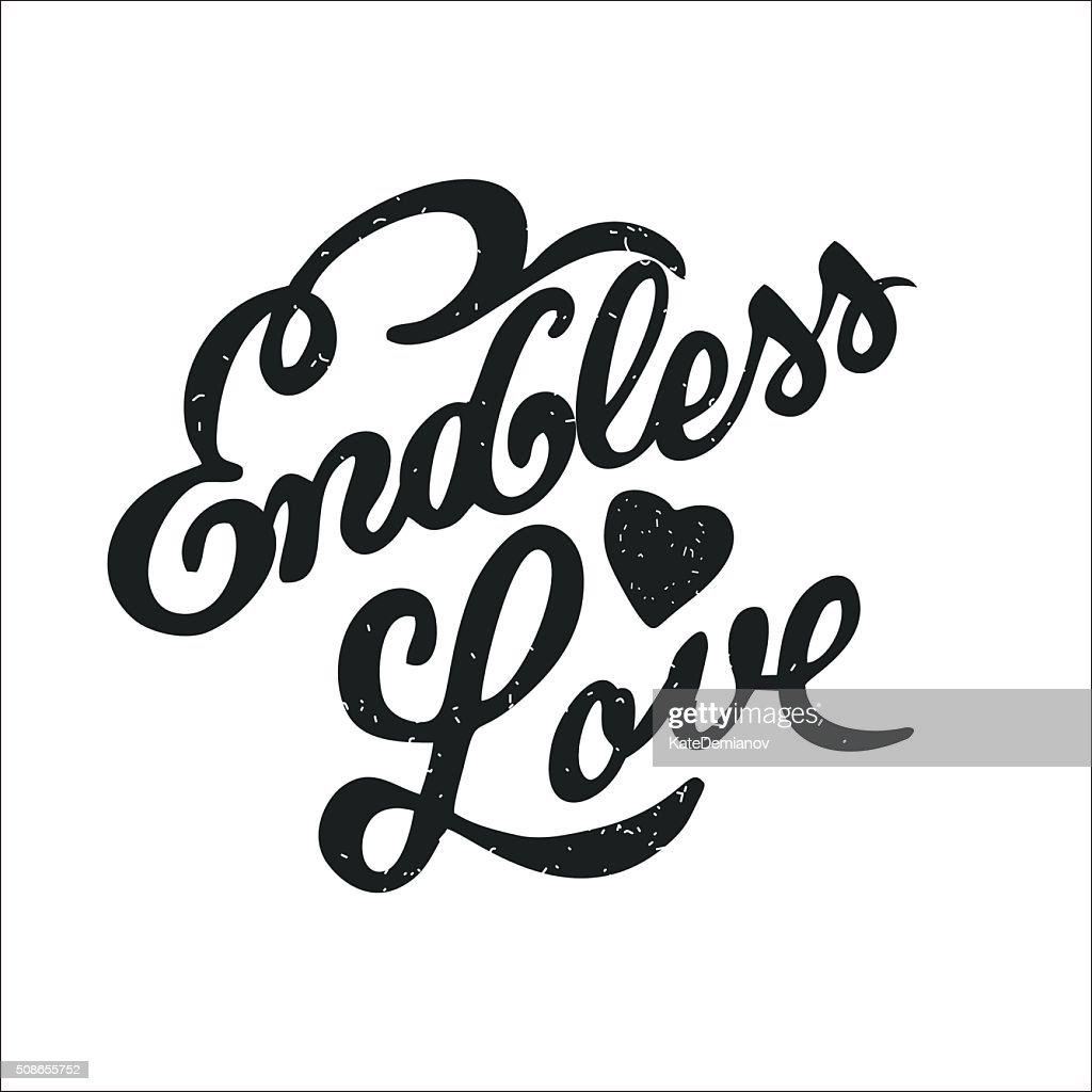 Endless love. Vector illustration. Handwritten inscription. : Vector Art