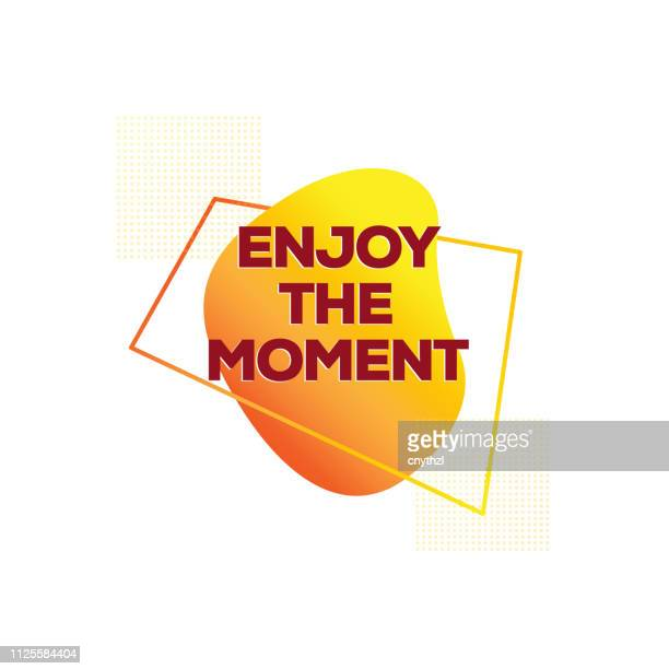 Enjoy the Moment. Inspiring Creative Motivation Quote Poster Template. Vector Typography - Illustration
