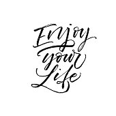 Enjoy your life card.