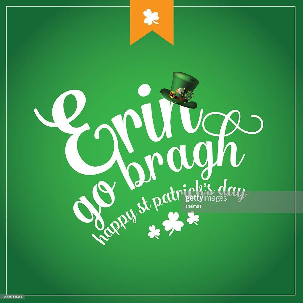 Erin ir bragh (Irlanda sempre) St Patricks Day design : Arte vetorial