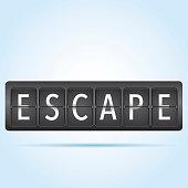 Escape departure board