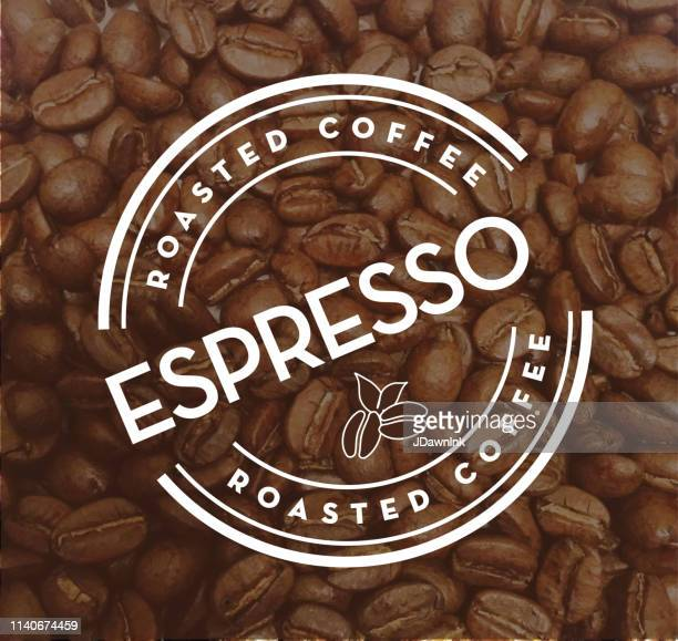 espresso roasted coffee round labels on coffee bean textured background - roasted coffee bean stock illustrations