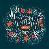 Every summer has a stoty. Handdrawn vector summer lettering card.