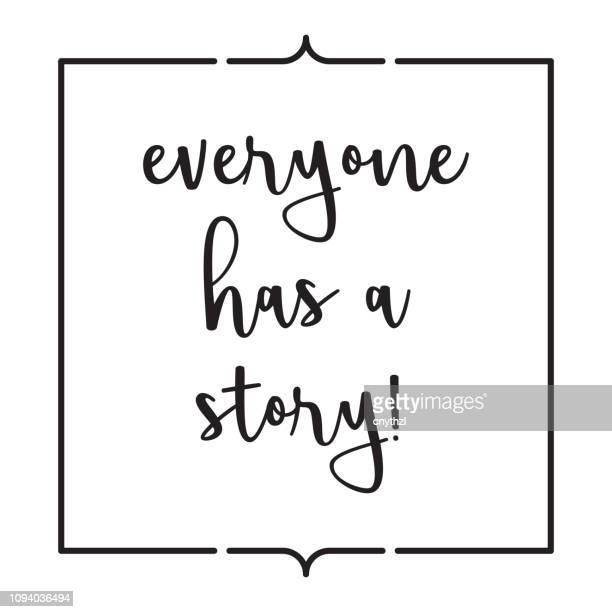 誰もが物語です。感動創造的な動機の引用ポスター テンプレート。ベクトル タイポグラフィ - イラスト - 読み聞かせ点のイラスト素材/クリップアート素材/マンガ素材/アイコン素材
