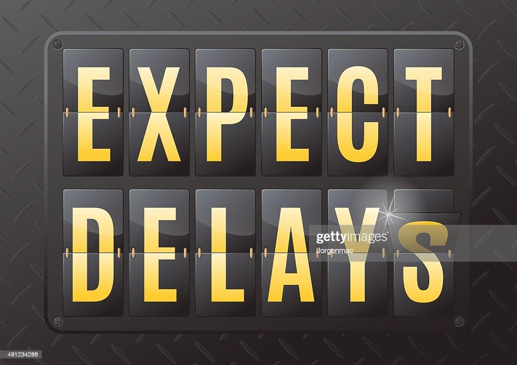 Expect delays Steel Flip Calendar.