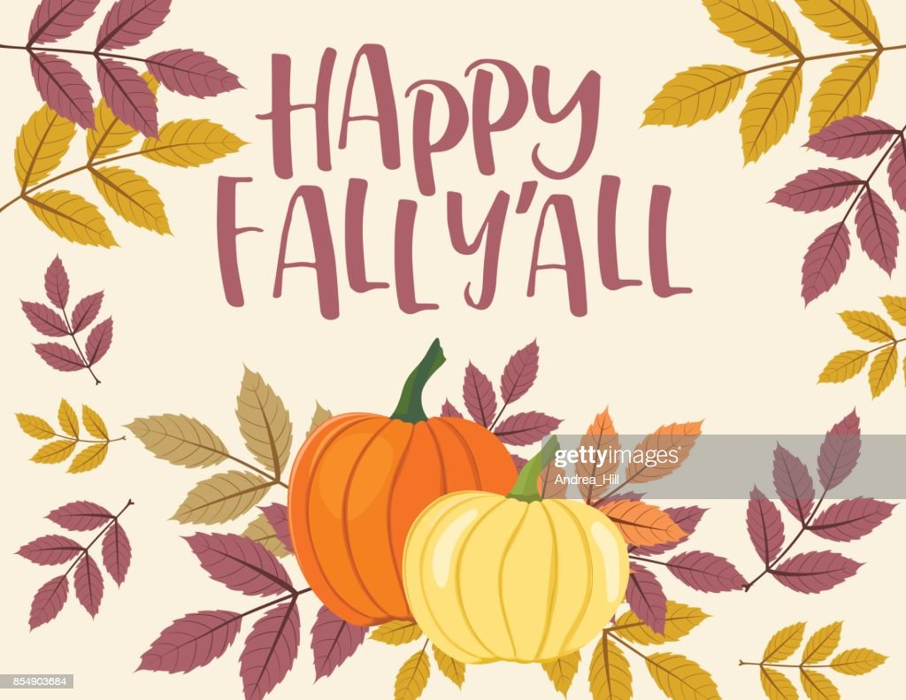 Fall Pumpkin Background With Autumn Leaves Happy Fall Yall