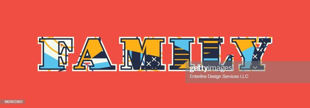 Family Concept Word Art Illustration