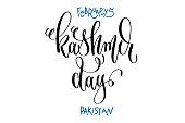 february 5 - kashmir day - pakistan, hand lettering inscription