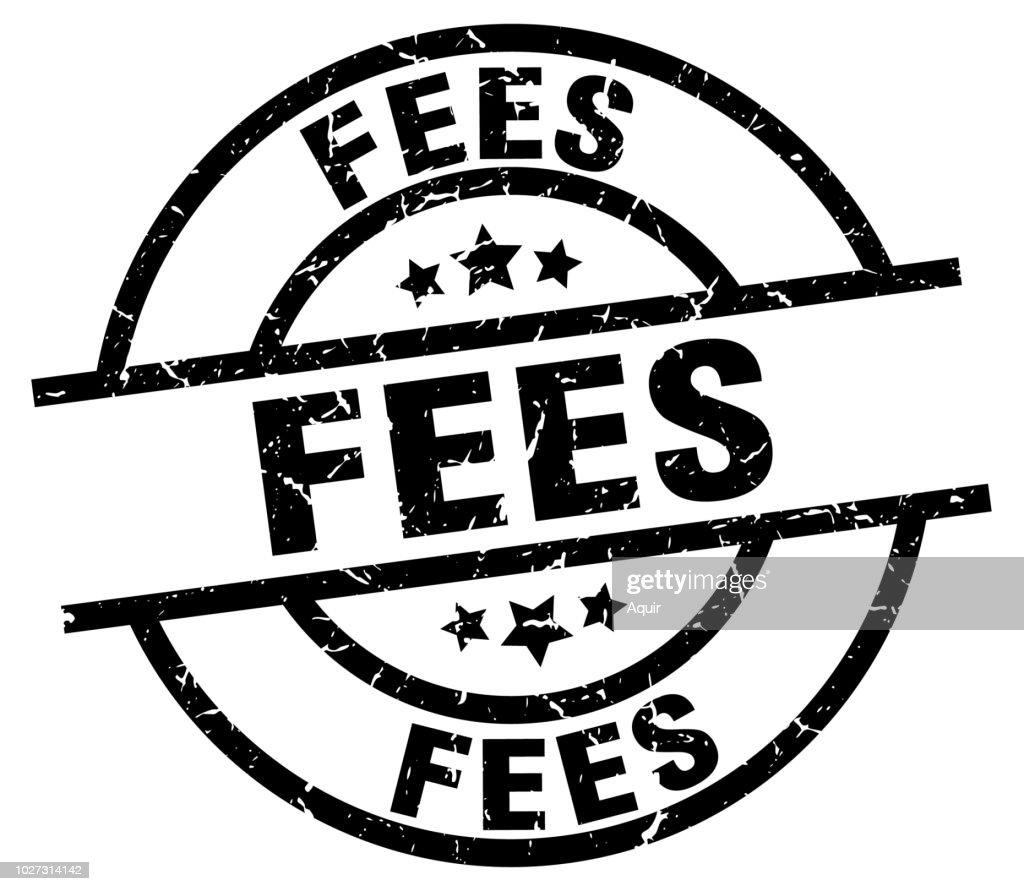 fees round grunge black stamp