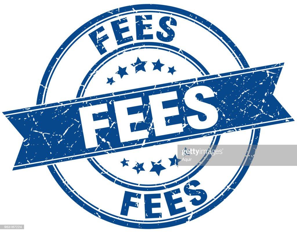 fees round grunge ribbon stamp