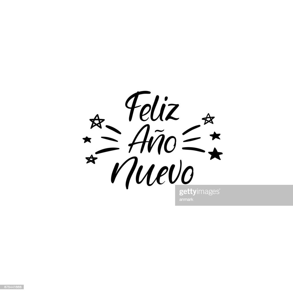 Feliz ano Nuevo. Happy new year in spanish. Hand Lettering Greeting Card. Vector Illistration. Modern Calligraphy