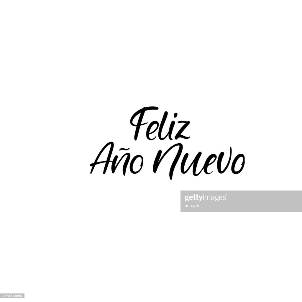 Feliz ano nuevo happy new year in spanish hand lettering greeting happy new year in spanish hand lettering greeting card vector m4hsunfo