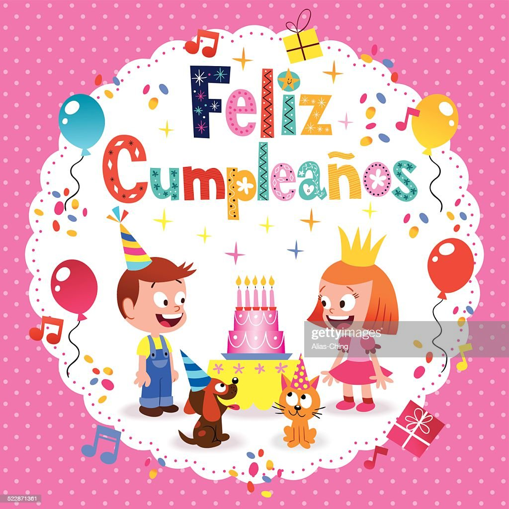 Feliz Cumpleanos Happy Birthday In Spanish Vector Art Getty Images