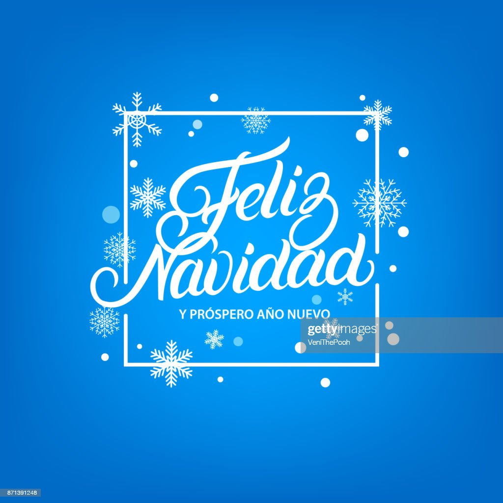 Feliz Navidad hand written lettering. Frame with falling snow and snowflakes.