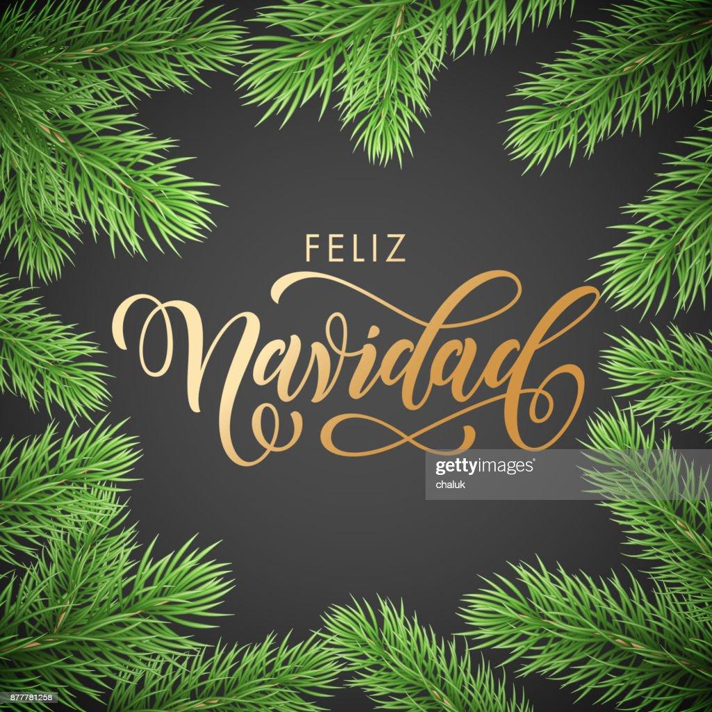 Feliz navidad spanish merry christmas golden hand drawn calligraphy feliz navidad spanish merry christmas golden hand drawn calligraphy in fir branch wreath decoration and christmas golden text font m4hsunfo