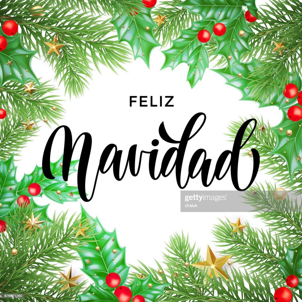Feliz Navidad Spanish Merry Christmas Hand Drawn Calligraphy And